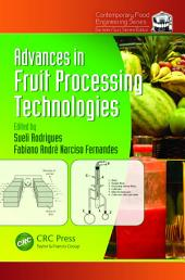 Advances in Fruit Processing Technologies