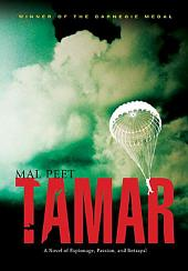 Tamar: A Novel of Espionage, Passion, and Betrayal