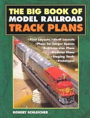 The Big Book of Model Railroad Track Plans PDF