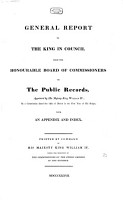 General Report to the King in council from the Honorable Board of Commissioners on the Public Records PDF