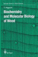 Biochemistry and Molecular Biology of Wood PDF