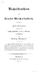 Urchristenthum und freie Gemeinden. Zehn Predigten, etc