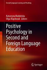 Positive Psychology in Second and Foreign Language Education