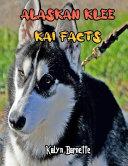 Alaskan Klee Kai Facts