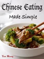 Chinese Eating Made Simple