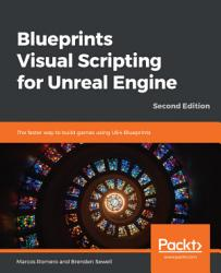 Blueprints Visual Scripting For Unreal Engine Book PDF