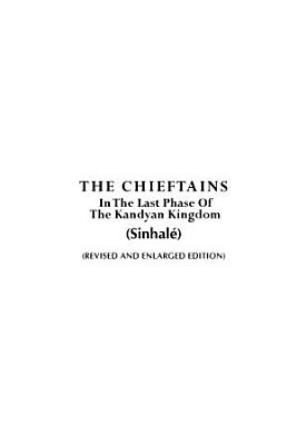 The Chieftains In The Last Phase Of The Kandyan Kingdom Sinhal