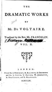 The Works of M. de Voltaire: Amelia, or, The duke of Foix