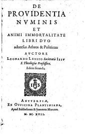 De providentia numinis et animi immortalitate libri II.