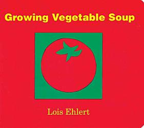 Growing Vegetable Soup Book PDF