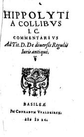 Commentarius ad Tit. D. de diversis Regulis iuris antiqui