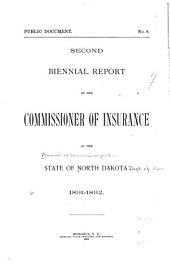 Biennial Report of the Commissioner of Insurance to the Governor of North Dakota: Volume 2