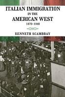 Italian Immigration in the American West PDF