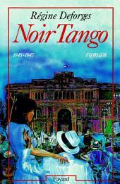 Noir Tango: (1945-1947)