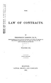 The Law of Contracts: Volume 3