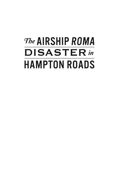 Airship ROMA Disaster in Hampton Roads  The