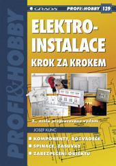 Elektroinstalace krok za krokem: 2., zcela přepracované vydání