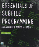 Essentials of Subfile Programming and Advanced Topics in RPG IV PDF