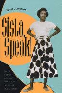 Sista, Speak!