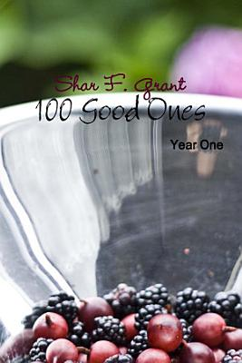 100 Good Ones  Year One