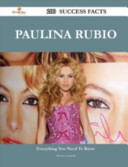Paulina Rubio 200 Success Facts - Everything You Need to Know about Paulina Rubio