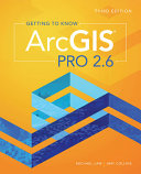 Getting to Know Arcgis Pro 2 6