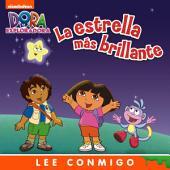 La estrella mas brillante Lee Conmigo Libro de Cuentos (Dora la exploradora)