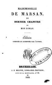 Mademoiselle de Marsan: Le dernier chapitre de mon roman
