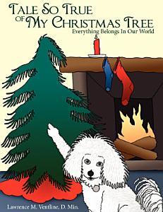 Tale So True of My Christmas Tree Book