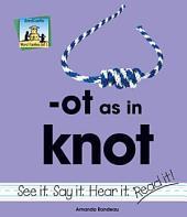 ot as in knot