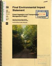 Chequamegon-Nicolet National Forest (N.F.), Fishel Vegetation and Transportation Management Project: Environmental Impact Statement