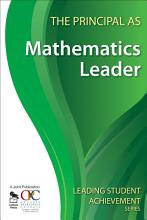 The Principal as Mathematics Leader PDF