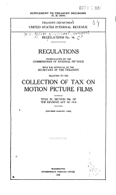 Regulations No. 56 Relating to the Collection of Tax on Motion Picture Films, Title IX, Section 906, of the Revenue Act of 1918 (revised August, 1920).
