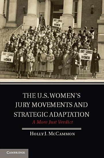 The U S  Women s Jury Movements and Strategic Adaptation PDF