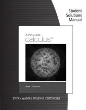 Student Solutions Manual for Waner/Costenoble's Applied Calculus, 6th: Edition 6
