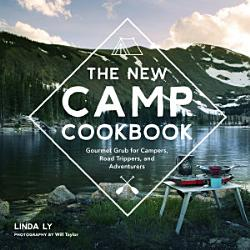 The New Camp Cookbook Book PDF