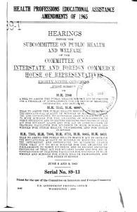 Health Professions Educational Assistance Amendments of 1965  Hearing  89 1  June 8 9  1965 PDF