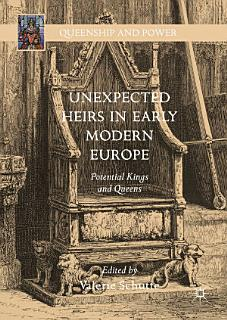 Unexpected Heirs in Early Modern Europe Book