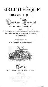 Bibliothèque dramatique, or Répertoire universel du théâtre français