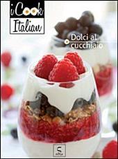 Dolci al cucchiaio - iCook Italian