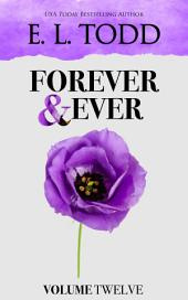 Forever and Ever: Volume Twelve