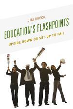 Education's Flashpoints