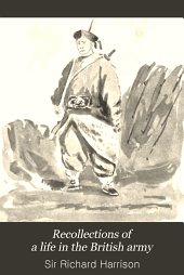 Recollections of a Life in the British Army: During the Latter Half of the 19th Century