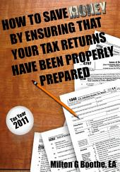 How To Save Money By Ensuring That Your Tax Returns Have Been Properly Prepared