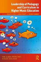 Leadership of Pedagogy and Curriculum in Higher Music Education PDF