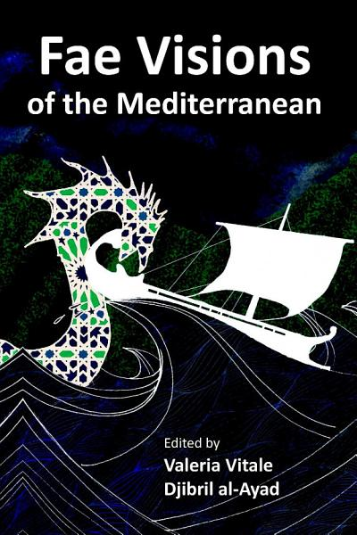 Download Fae Visions of the Mediterranean  An Anthology of Horrors and Wonders of the Sea Book