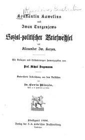 Konstantin Kawelins und Iwan Turgenjews sozial-politischer Briefwechsel mit Alexander Iw. Hersen: Bände 4-7
