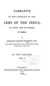 Narrative of the campaign of the Indus in Sind and Kaubool in 1838-9: Volume 1