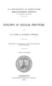 Evolution of Cellular Structures