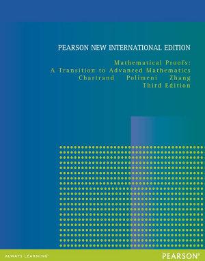 Mathematical Proofs  Pearson New International Edition PDF